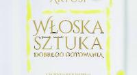 okladka_WLOSKA_SZTUKA_DOBREGO_GOTOWANIA_druk.indd